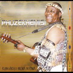 Phuzekhemisi - Kungakho Nilwa Nodwa (CD)
