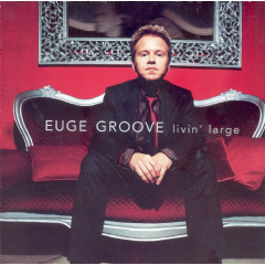 Euge Groove - Living Large (CD)