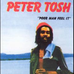 Peter Tosh - Poor Man Feel It (CD)