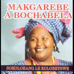 Makgarebe A Bochabela - Sokolohang Le Kolobethswe (CD)