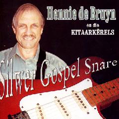 De Bruyn Hennie En Die Kitaarkerels - Silwer Gospel Snare (CD)
