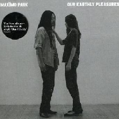 Maximo Park - Our Earthly Pleasures (CD)