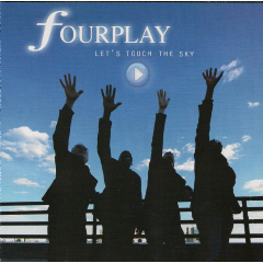 Fourplay - Let's Touch The Sky (CD)