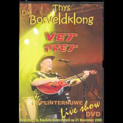 Thys Die Bosvel - Vet Pret Live (DVD)