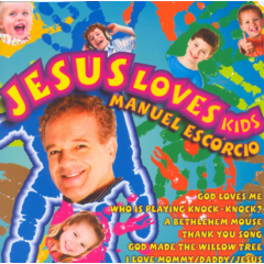 Escorcio, Manuel - Jesus Loves Kids (CD)