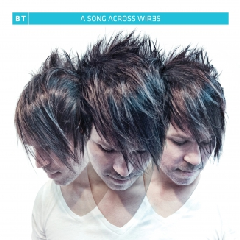Bt - A Song Across Wires (CD)