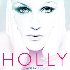 Holly - Vanilla House (CD)