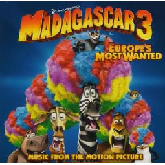 Madagascar 3: Europe's Most Wanted - Madagascar 3 - Europe's Most Wanted (CD)