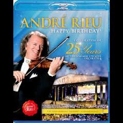 Rieu, Andre - Happy Birthday! Celebration Of 25 Yrs (Blu-Ray)