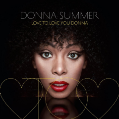 Summer, Donna - Love To Love You Donna (CD)