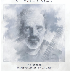 Eric Clapton - Eric Clapton And Friends: The Breeze - An Appreciation Of Jj Cale (Vinyl)
