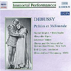 Singher / Sayao / Kipnis / Tibbett / Metropolitan Opera Orchestra - Pelleas Et Melisande (CD)