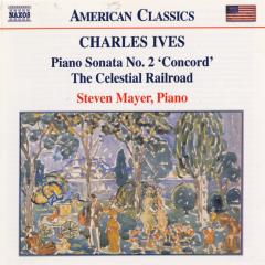 Steven Mayer - Piano Sonata No.2 'Celestial Railroad' (CD)