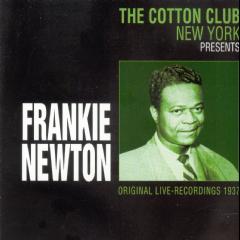 Frankie Newton - The Cotton Club New York Presents... (CD)