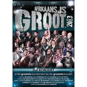 Afrikaans is Groot 2013 Concert - Various (Blu Ray)