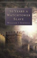 30 Years a Watchtower Slave (eBook)