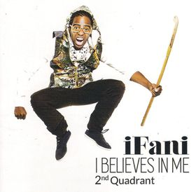Ifani - I Believes In Me - 2nd Quadrant (CD)