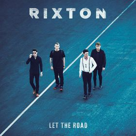 Let The Road - Rixton (CD)