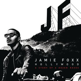 Jamie Foxx - Hollywood : A Story Of A Dozen Roses (CD)