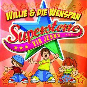 Willie en die Wenspan - Supersterre vir Jesus