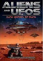 Aliens and Ufos:Dark Secrets of Mars - (Region 1 Import DVD)