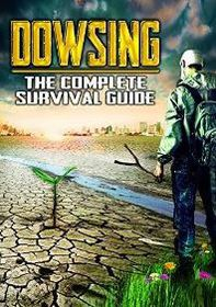 Dowsing - The Complete Survival Guide (DVD)