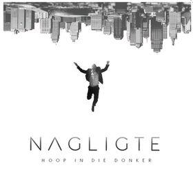 Nagligte - Hoop In Die Donker (CD)