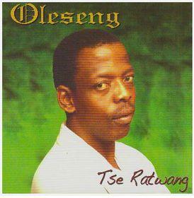 Oleseng - Tse Ratwang (CD)