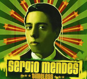 Sergio Mendes - Timeless (CD)