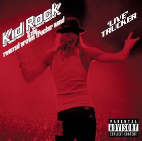 Kid Rock - Live Trucker (CD)