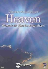 Heaven: Where Is It? How Do We Get There? (Barbara Walters Special) - (Region 1 Import DVD)