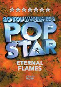 So You Wanna Be Pop/Eternal F. - (Import DVD)