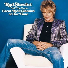 Stewart Rod - Still The Same... Great Rock Classics Of Our Time (CD)