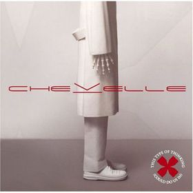 Chevelle - This Type Of Thinking (Could Do Us In) (CD)