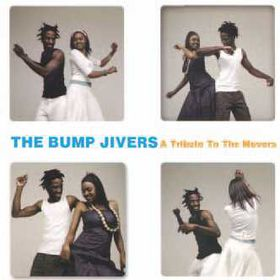 Bump Jivers - Tribute To The Movers (CD)