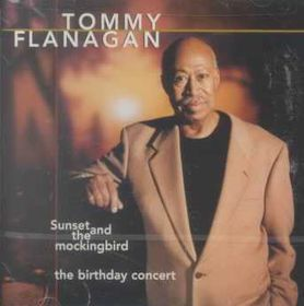 Flanagan Tommy  - Sunset & The Mockingbird (CD)