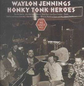 Honky Tonk Heroes - (Import CD)