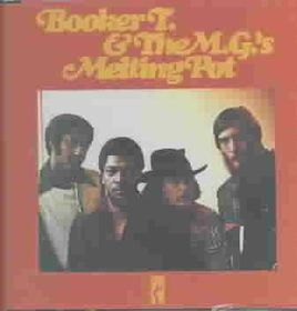 Booker T & The MG's - Melting Pot (CD)