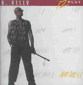 R Kelly - 12 Play (CD)