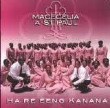 Macecilia A St Paul - Ha Re Eeng Kanana (CD)