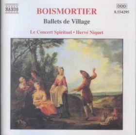 Boismortier - Ballets De Village & Serenade (CD)