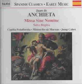 Anchieta - Missa Sine Nomine;Josep Cabre (CD)