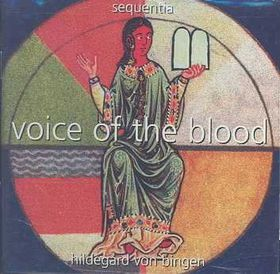 Sequentia - Voice Of The Blood (CD)