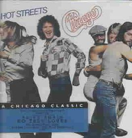 Chicago - Hot Streets (CD)