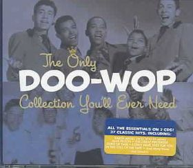 Only Doo Wop Collection You'll Ev - (Import CD)