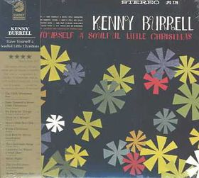 Kenny Burrell - Have Yourself A Soulful Little Christmas (CD)