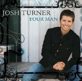 Josh Turner - Your Man (CD)