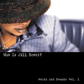Jill Scott - Who Is Jill Scott? - Words And Sounds - Vol.1 (CD)