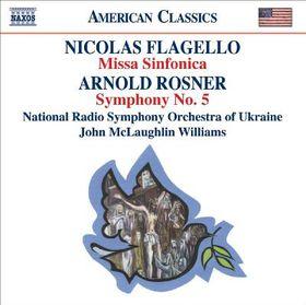 Flagello Rosner - Missa Sinfonica / Symphony No.5 (CD)