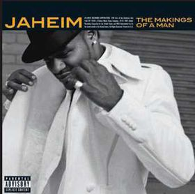 Jaheim - The Makings Of A Man (CD)